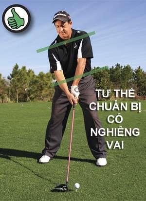 nghieng vai dung Tạm biệt những cú slice khi đánh golf (phần 3)